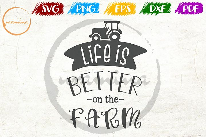 Life Is Better On The Farm Kitchen SVG PDF PNG