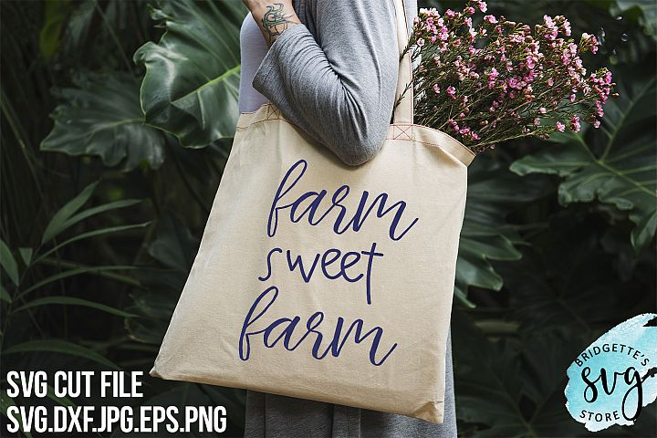 Farm Sweet Farm SVG Cut File