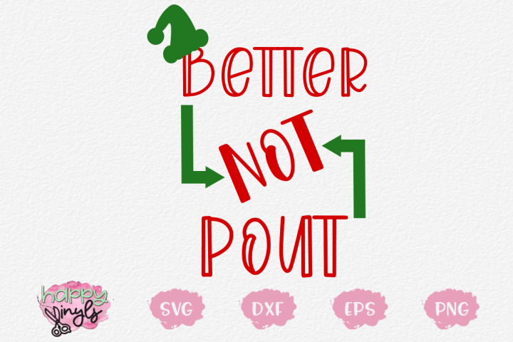 Better Not Pout - A Christmas SVG