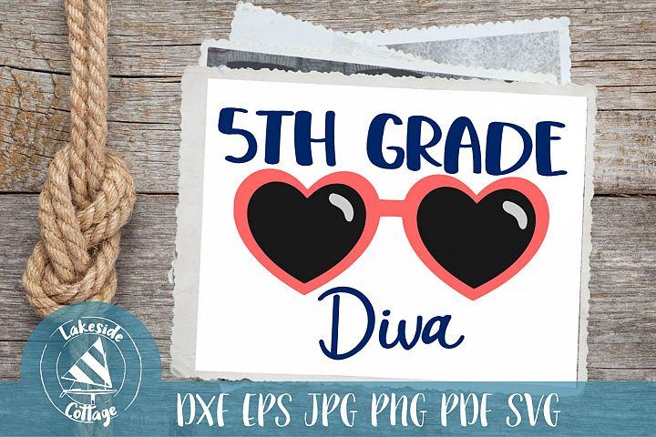 Fifth Grade Diva - 5th grade svg - first day of school svg