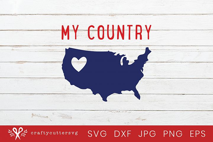My Country Svg 4th of July Independence Day Clipart
