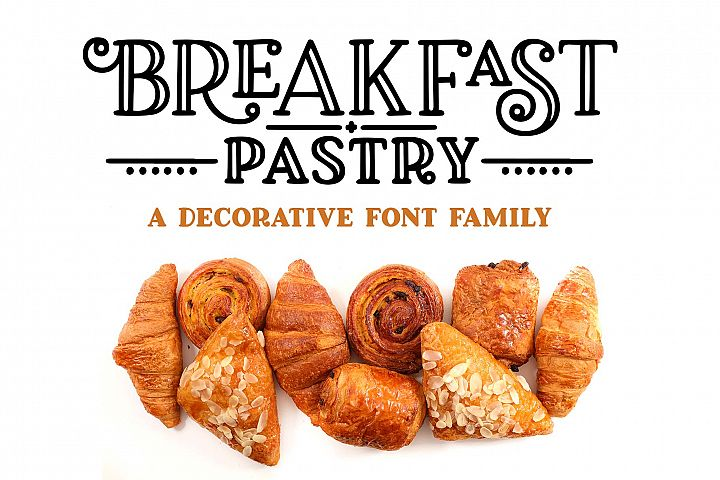Breakfast Pastry - a decorative font family!