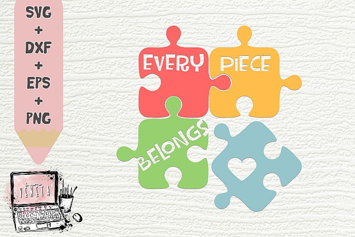 Every Piece Belongs | Autism | Puzzle | SVG, DXF | Cut file