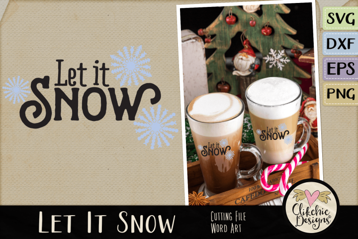 Let it Snow SVG & DXF Cutting file Word Art