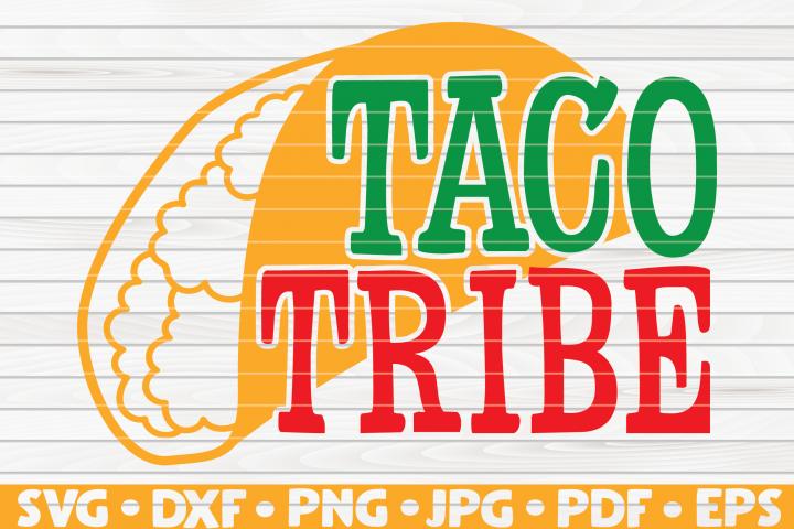 Taco Tribe SVG | Cinco de Mayo