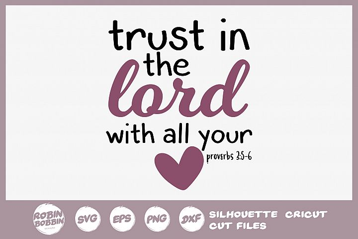 Bible SVG - Trust In The Lord SVG - Christian SVG