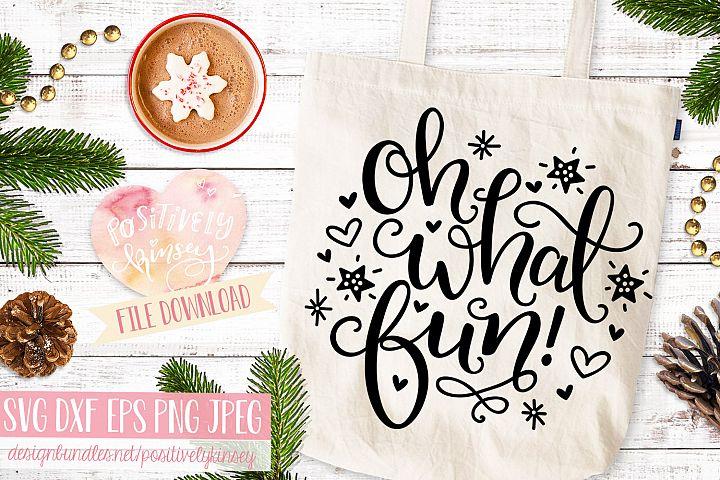 Christmas SVG File, Oh What Fun! Jingle Bells SVG Design