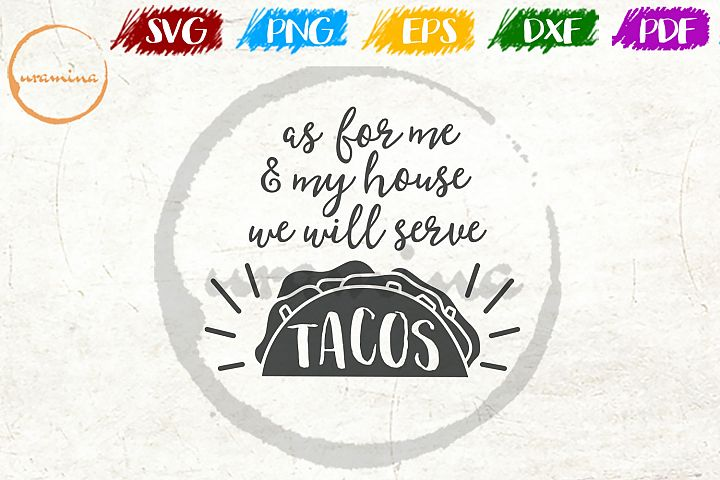 Well Serve Tacos Kitchen Quote Art