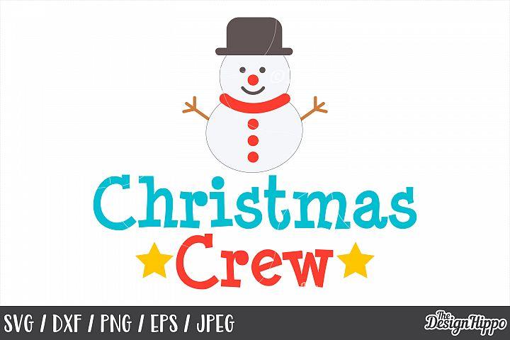 Christmas Crew, Squad, SVG, Snowman, PNG, DXF, Cricut, Files