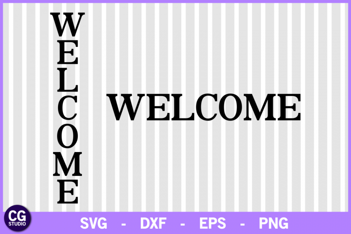 Welcome vertical svg, welcome svg, welcome sign svg, home