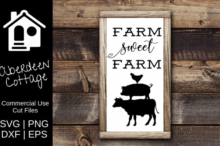 Farm Sweet Farm Design - SVG, PNG, DXF, EPS Formats