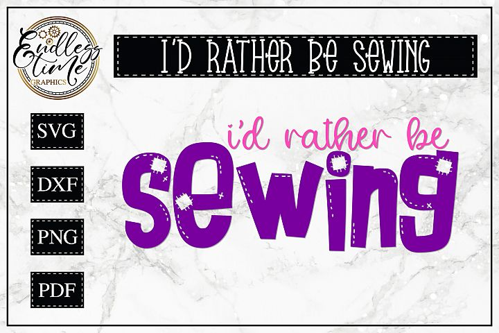 Id rather Be Sewing - A Fun Little SVG Cut File
