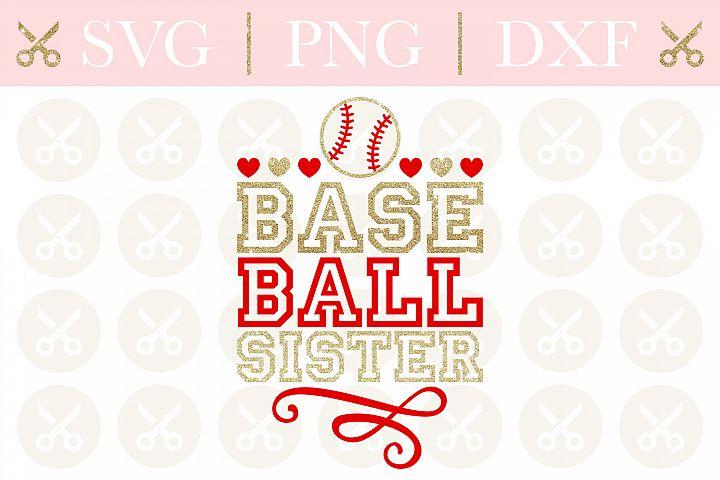 Baseball Svg Baseball Sister Svg Sports Svg Summer Svg