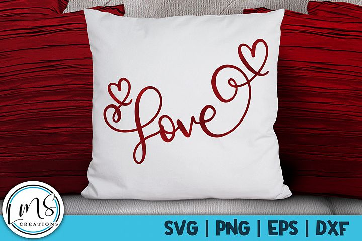 Love SVG, PNG, EPS, DXF