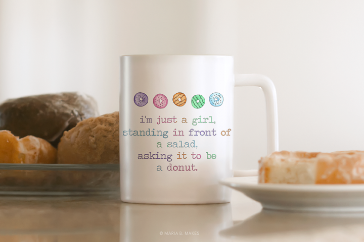 Im just a girl Donut Funny Quote Clipart PNG Sublimation