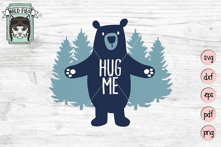 Hug Me SVG file, Bear SVG file, Bear cut file, bear hug