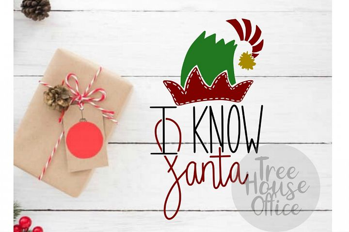 I Know Santa Elf Merry Christmas Holiday SVG DXF PNG