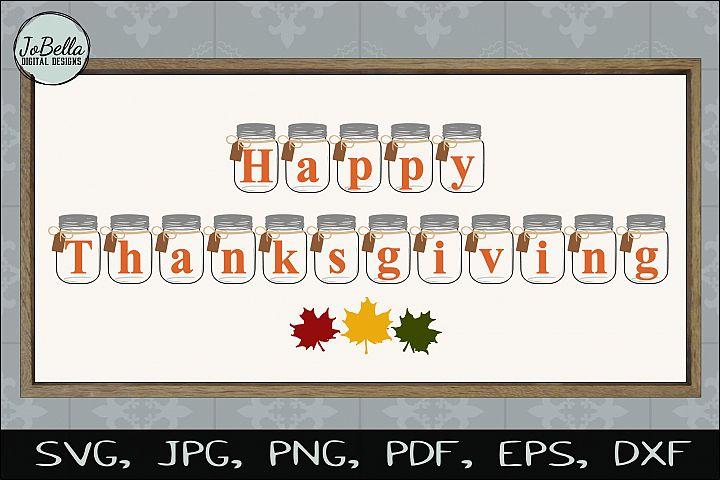 Mason Jar Happy Thanksgiving SVG, Sublimation PNG & Print