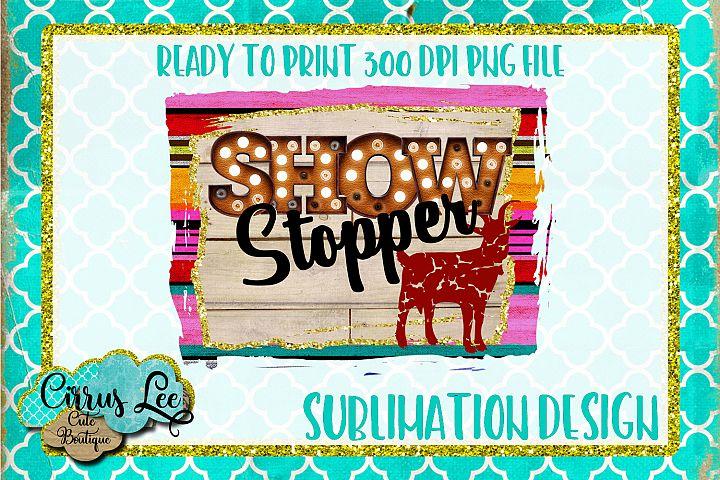 Show Stopper Goat Sublimation Design