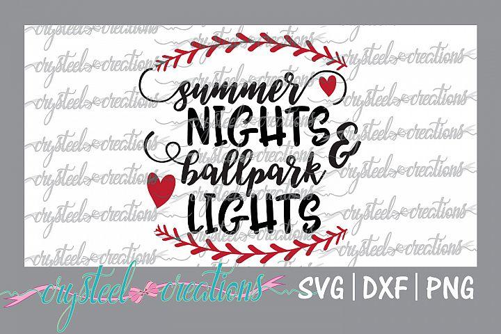Summer Nights & Ballpark Lights SVG, DXF, PNG