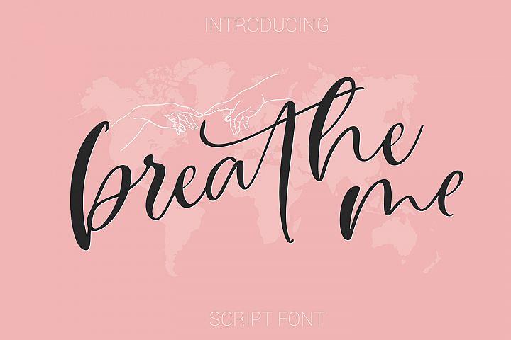 Breathe Me Script font