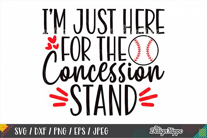 Im Just Here For The Concession Stand SVG DXF PNG Cut Files