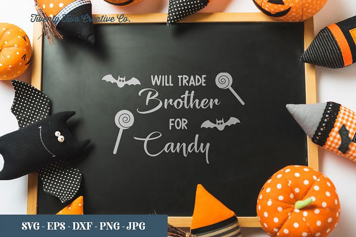 Will Trade Brother for Candy - SVG, EPS, DXF, PNG, JPG