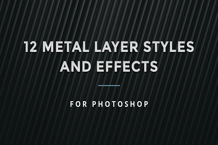 12 Metal layer styles and effects for Photoshop
