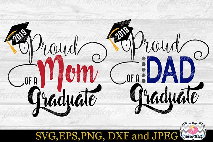 SVG, Dxf, Eps & Png Proud Mom, Proud Dad of a Graduate