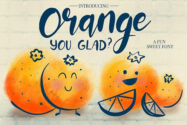 Orange You Glad? Font
