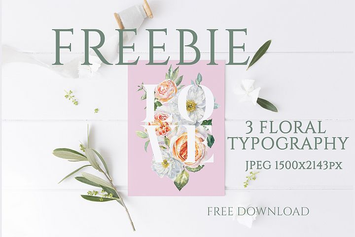 FREEBIE Floral Typography Free Botanical graphics