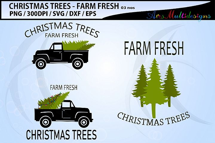 Farm fresh christmas tree svg / farm fresh truck svg