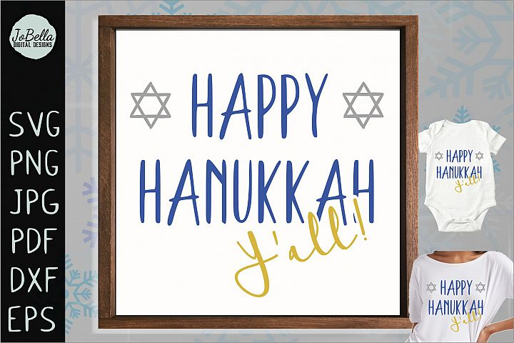 Southern Happy Hanukkah SVG, Printable and Sublimation PNG