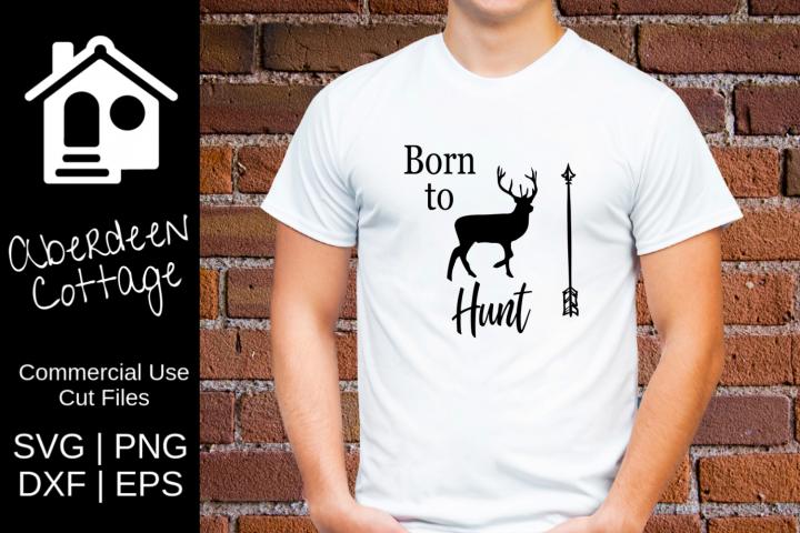Born To Hunt Design - SVG, PNG, DXF, EPS Formats