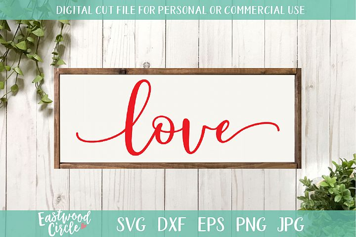 Love - A Valentines SVG Cut File