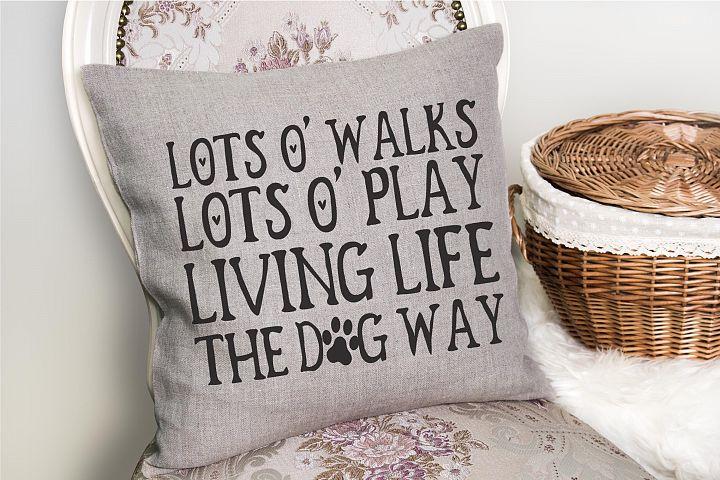 Dog Life | Pets | Dog SVG Cut File