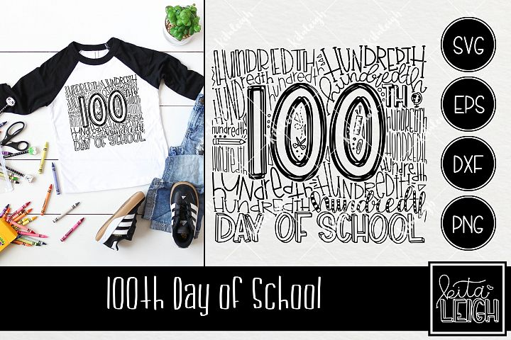 100th Hundredth Day of School Typography