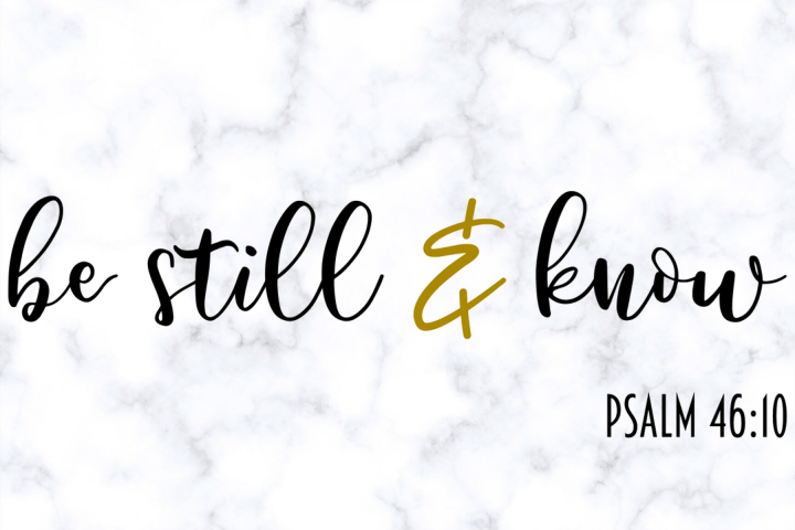 Be Still and Know SVG | Prayer SVG |Christian SVG