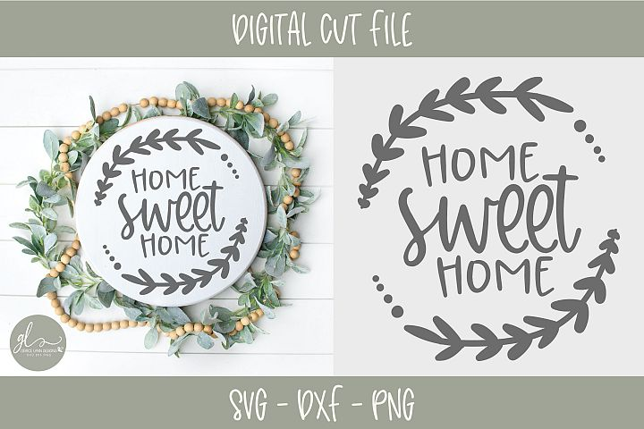 Home Sweet Home - Digital Cut File - SVG, DXF & PNG