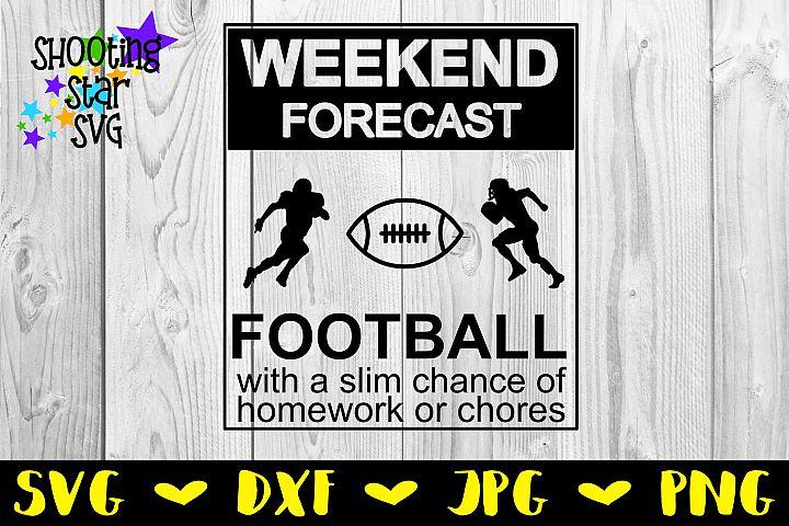 Weekend Forecast Football - Football SVG - Sports SVG