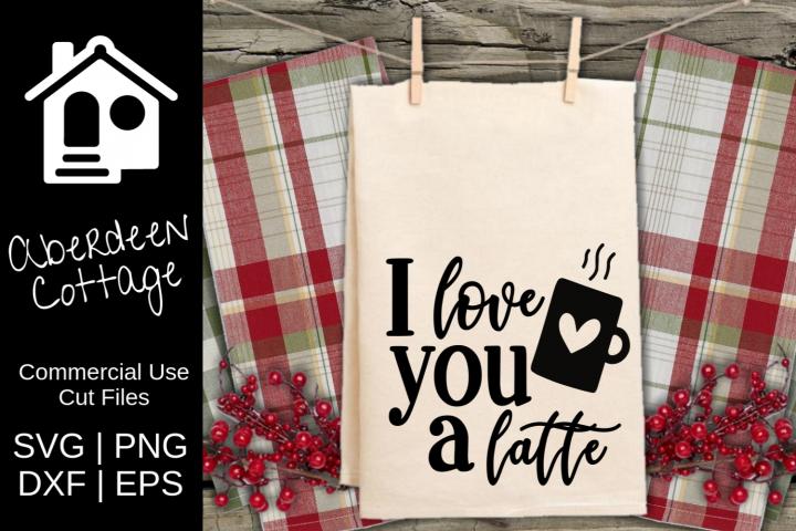 I Love You A Latte SVG