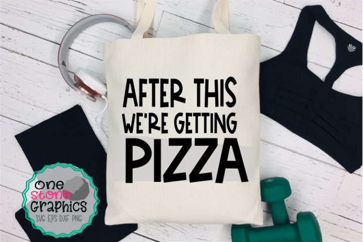 after this were getting pizza svg,gym svg,fitness svg,humor