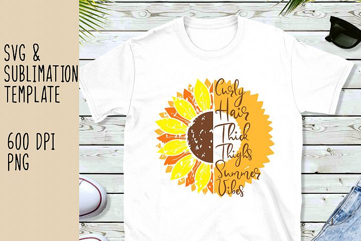 Curly Hair, Thick Thighs, Summer Vibes SVG and PNG fIles