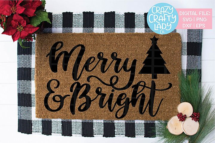 Merry & Bright SVG DXF EPS PNG Cut File