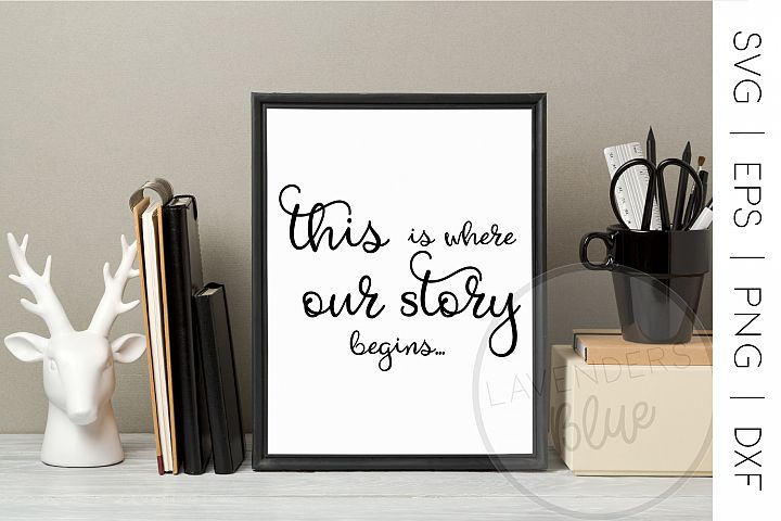 Love Story   SVG Quote   EPS   PNG Quote