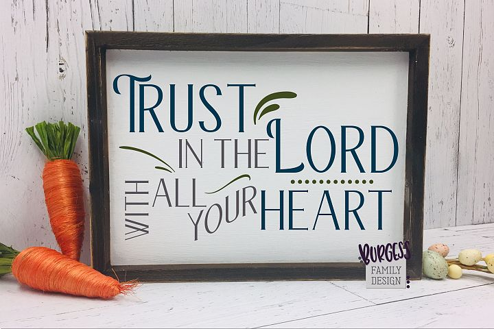 Trust in the Lord | SVG DXF EPS PNG