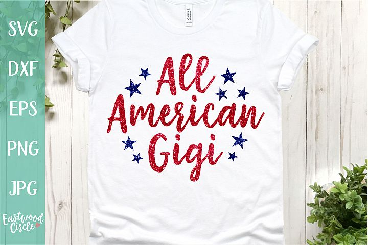All American Gigi - A 4th of July SVG Cut File