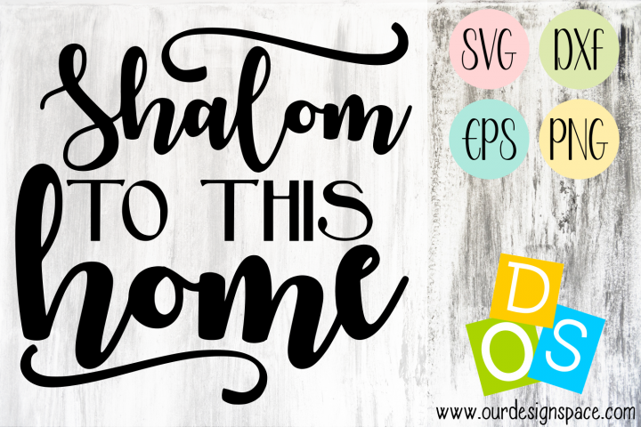 Shalom to this home biblical quote SVG, DXF, EPS & PNG files