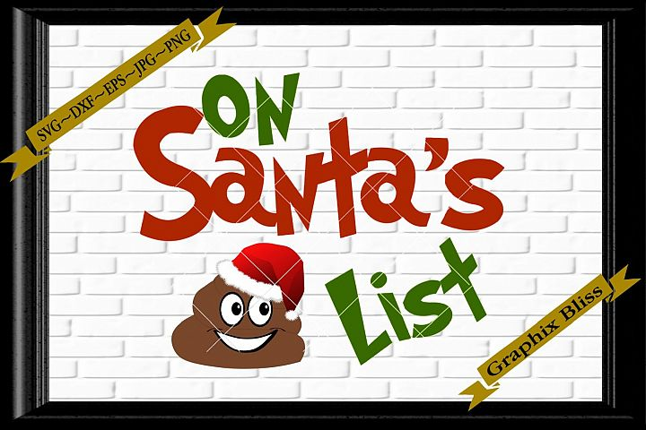 On Santas Poop List Christmas SVG EPS Download