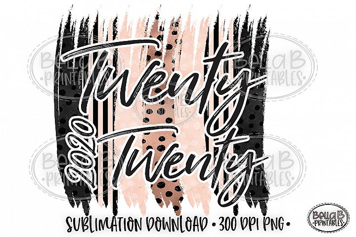 New Years 2020 Sublimation Design, Twenty Twenty PNG